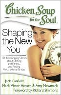 Chicken Soup for the Soul - Shaping the New You